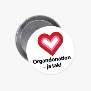 Organdonation - ja tak | Badge 76 mm